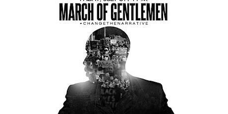The March Of Gentlemen tickets