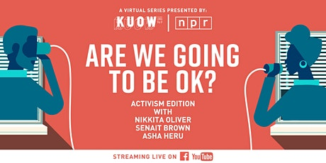 Are We Going To Be OK? – Activism Edition tickets