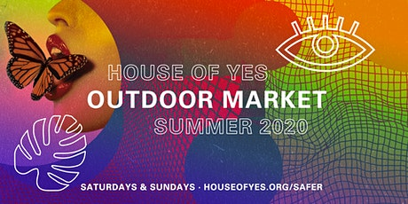 YES OUTDOOR MARKET tickets