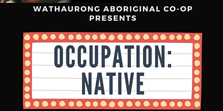Wathaurong Movie Screening - OCCUPATION: NATIVE tickets