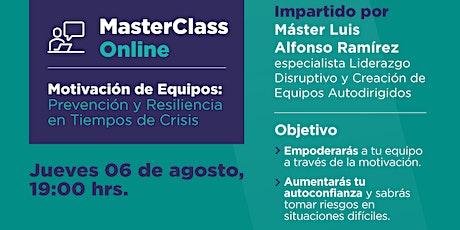 MasterClass Online SIN COSTO Motivación de Equipos Prevención y Resiliencia entradas