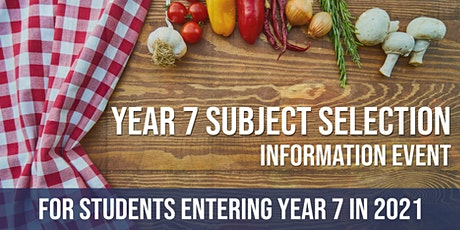 Year 7 Information & Subject Selection tickets