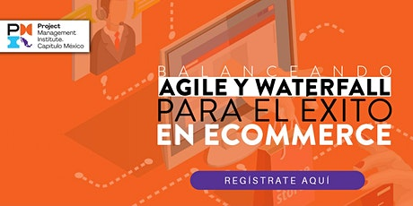 Webinar - Balanceando Agile y Waterfall para el éxito en eCommerce entradas