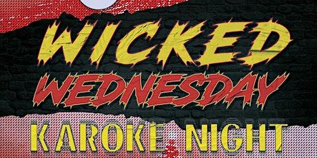 Wicked Wednesdays Karaoke Night tickets
