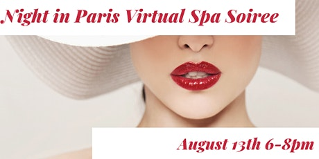 A Night in Paris Virtual Spa Soirée tickets