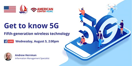 Get to know 5G - Fifth-generation wireless technology tickets