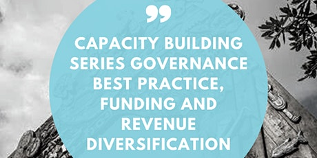 Governance best practice, funding and revenue diversification tickets