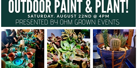 Outdoor Paint & Plant ~ OHM GROWN tickets