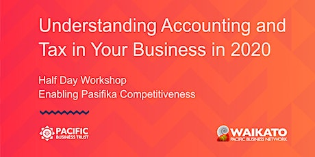 HAMILTON | Understanding Accounting and Tax in Your Business in 2020 tickets