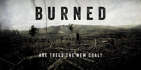 BURNED: Are Trees the New Coal? Online screening tickets