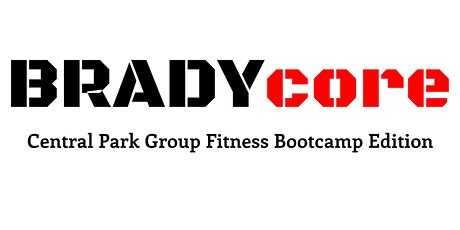 BRADYcore: Central Park Group Fitness Bootcamp Edition tickets