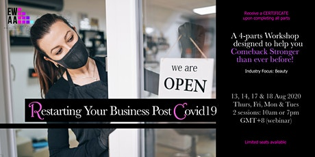 RESTARTING YOUR BUSINESS POST COVID19 (4 PARTS SERIES: WEBINAR) tickets