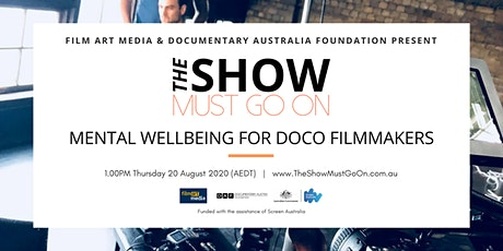 MENTAL WELLBEING FOR DOCO FILMMAKERS tickets