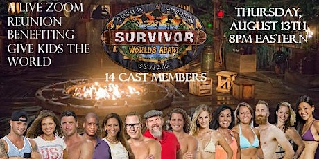 Survivor Worlds Apart LIVE Zoom Reunion: A Benefit for Give Kids The World tickets