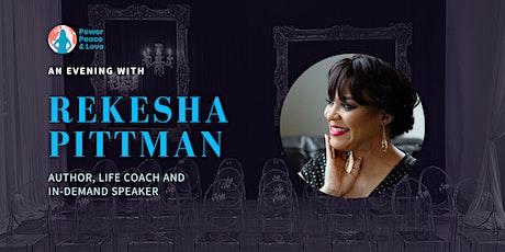 An Evening with: Rekesha Pittman tickets