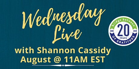 Wed Live with Shannon Cassidy - August, 2020 tickets