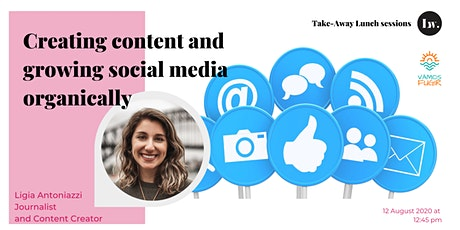 Creating content and growing social media organically tickets