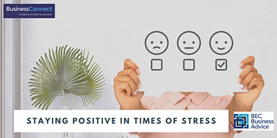 Staying Positive in Times of Stress