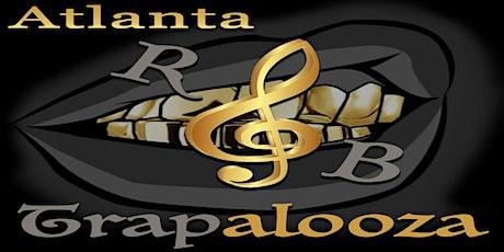 Atlanta R&B Trapalooza tickets