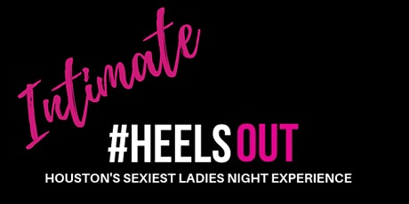 #HEELSOUT Intimate tickets