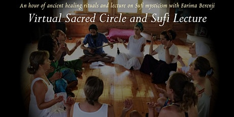 Virtual Sacred Circle and Sufi Lecture (August 2020) tickets
