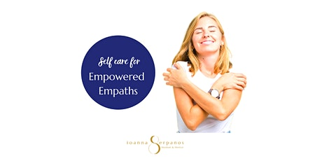 Self Care for Empowered Empaths tickets