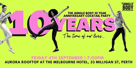The Jungle Body 10 Year Anniversary Cocktail Party - SOLD OUT tickets