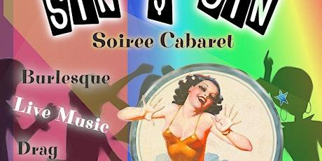 Sin & Gin Soiree Cabaret - Stayin' Alive & Kickin'! tickets