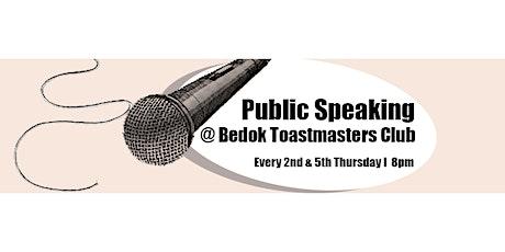 Public Speaking @ Bedok Toastmasters Club tickets