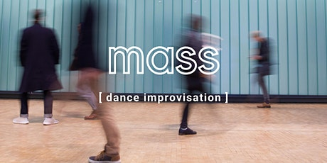 Mass - Dance Impro Workshop tickets