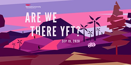 "TEDxMonashUniversity Presents ""Are We There Yet?"" tickets"