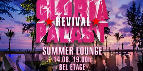 Gloria Revival Summer Lounge Tickets