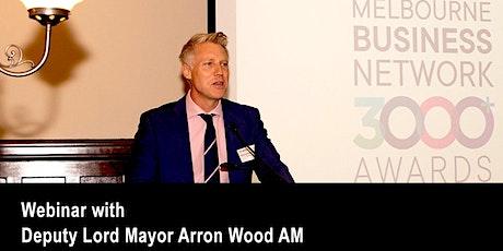 Deputy Lord Mayor Arron Wood tickets