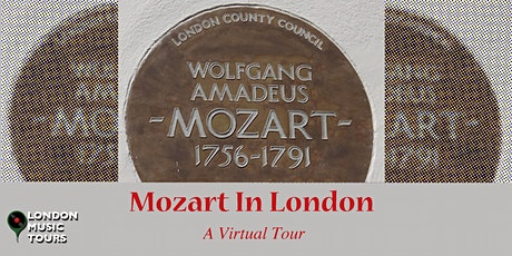 Mozart In London – A Virtual Tour tickets