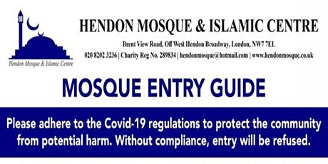 07 AUG 2020 - 1st  JUM'UAH SALAH AT HENDON MOSQUE & ISLAMIC CENTRE tickets
