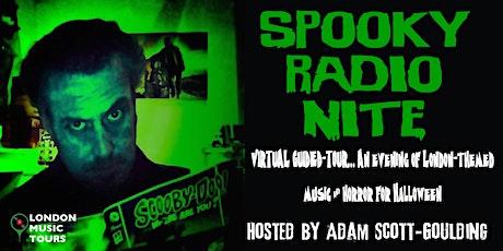 Spooky Radio Nite – A Virtual Tour tickets