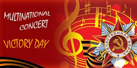 "Multinational Concert ""Victory Day"" Sat 29 August 6pm tickets"