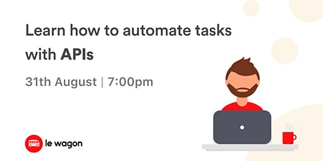 Le Wagon Workshop - Discover how to automate tasks with APIs tickets