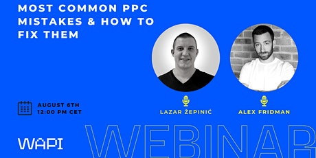 MOST COMMON PPC MISTAKES & HOW TO FIX THEM tickets
