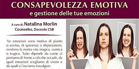 Consapevolezza emotiva e gestione delle tue emozioni biglietti