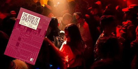 Like a Night Out in Sheffield - Book of Sheffield Story Discussion tickets