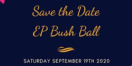 EP Bush Ball tickets
