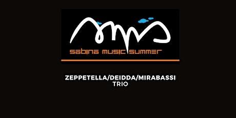 ZEPPETELLA/DEIDDA/MIRABASSI TRIO @ SABINA MUSIC SUMMER - ABBAZIA DI FARFA biglietti