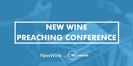 New Wine Preaching Conference tickets
