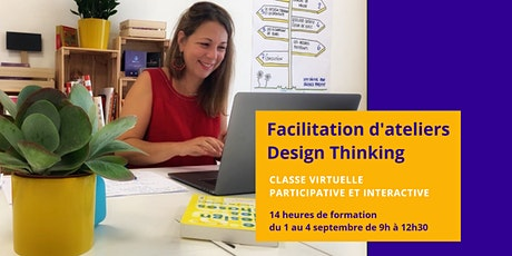 Classe Virtuelle - Facilitation d'ateliers Design Thinking billets