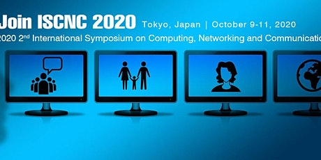 Symposium on Computing, Networking and Communications(ISCNC 2020) tickets