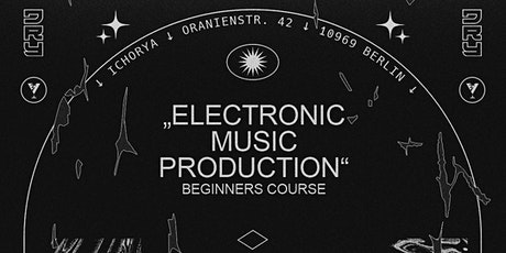 Electronic Music Production Course For Beginners Tickets