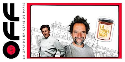 Les+OFF+%3A+Cookshow+confitures+avec+Pierre+Mar