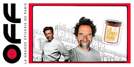 Les OFF : Cookshow confitures avec Pierre Marcolini et Stéphane De Groodt billets
