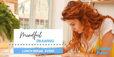 Mindful Drawing - Lunchtime online workshop tickets